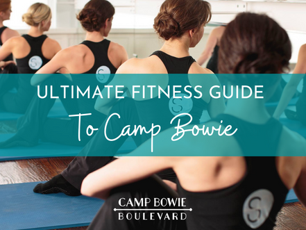 The Ultimate Fitness Guide to Camp Bowie