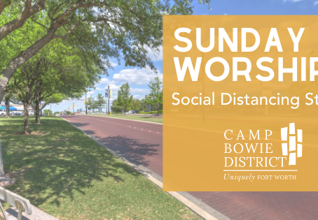 Sunday Worship: Social Distancing Style