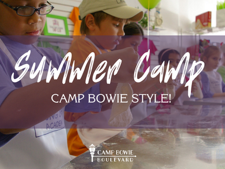 Summer Camp, Camp Bowie Style