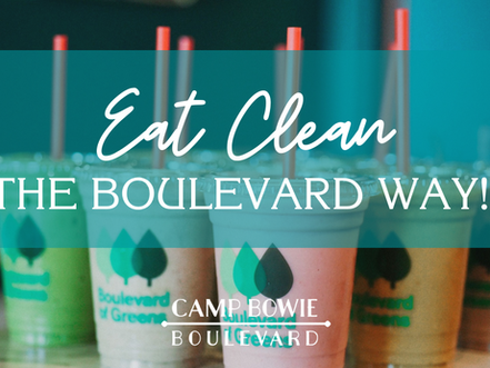 Eat Clean, The Boulevard Way!