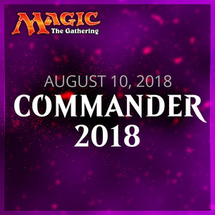 Magic : The Gathering Commander 2018 decks - available this Friday!