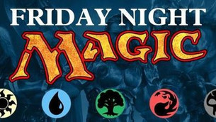 MtG players, gather round for our weekly Friday Night Magic!