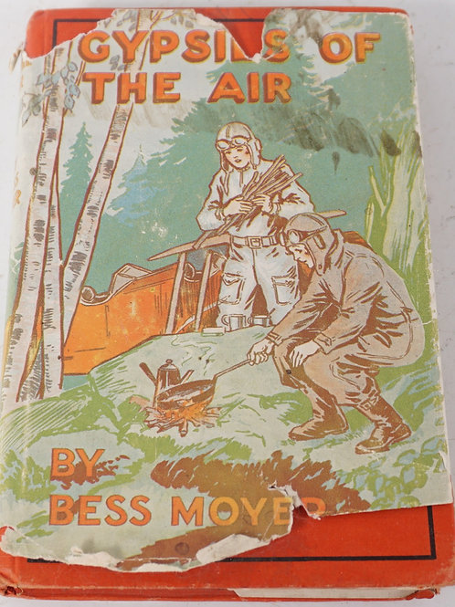 Gypsies of The Air Book by Bess Moyer
