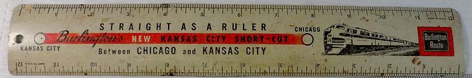 "Burlington Route Advertising Ruler ""Between Kansas City and"