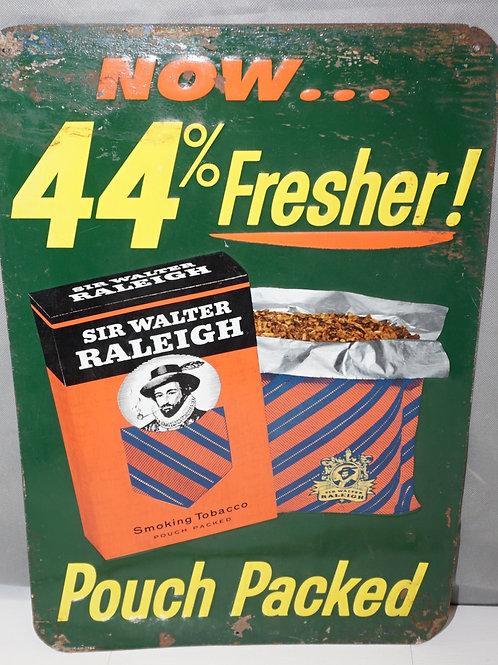 Raleigh Smoking Tobacco Sign