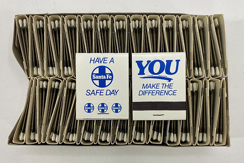Santa Fe Have a Safe Day You Make the Difference Box of Match Books
