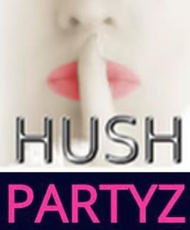 E3 - HUSH PARTYZ