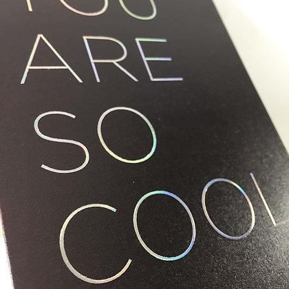 Postco Letterpress You are so Cool