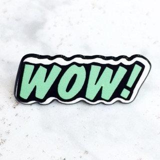 WOW! Pin