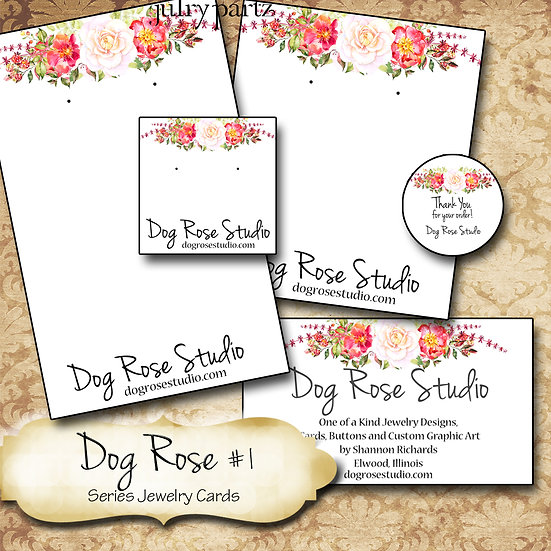 DOG ROSE #1•Custom Cards•Labels•Earring Display•Clothing Tags