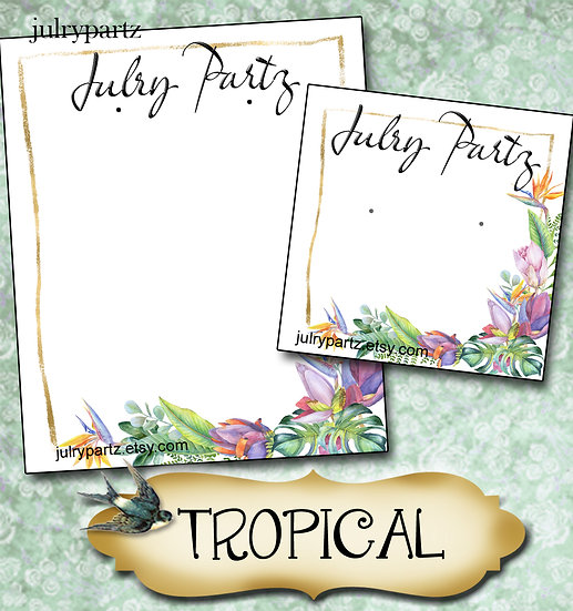 TROPICAL #2•Custom Cards•Labels•Earring Display•Clothing Tags