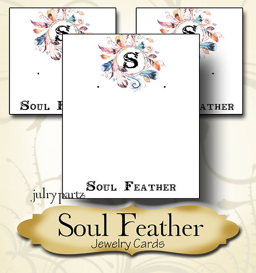 SOUL FEATHER•Custom Cards•Labels•Earring Display•Clothing Tags