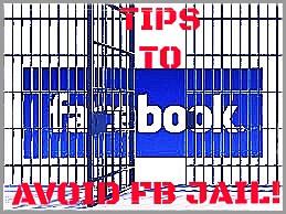 Avoiding FB Jail!