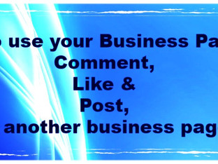 How To: Comment, Like & Post as My Page on Another Page.