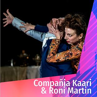 Compañia Kaari & Roni Martin