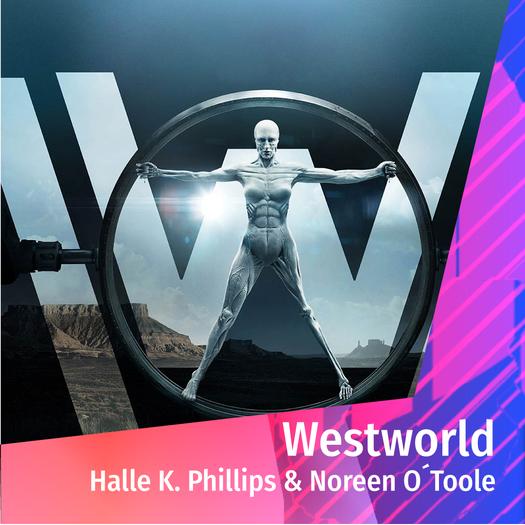 Westworld - WED 11.30 STAGE 1