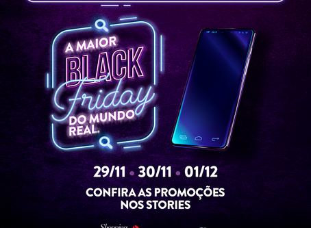 A Maior Black Friday do Mundo Real acontece neste fim de semana no Catuaí Palladium