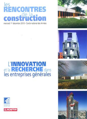 LE MONITEUR – LES RENCONTRES DE LA CONSTRUCTION – DÉCEMBRE 2010