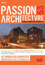PASSION ARCHITECTURE – N°53 – JUIN 2015