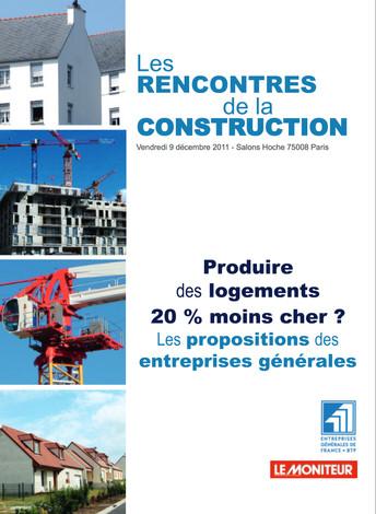 LE MONITEUR – LES RENCONTRES DE LA CONSTRUCTION – DÉCEMBRE 2011