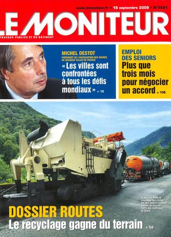 LE MONITEUR – N°5521 – 18 SEPTEMBRE 2009