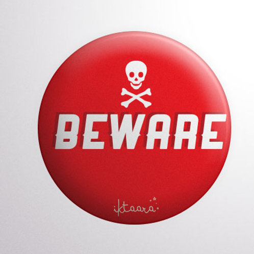 'Beware' Badge