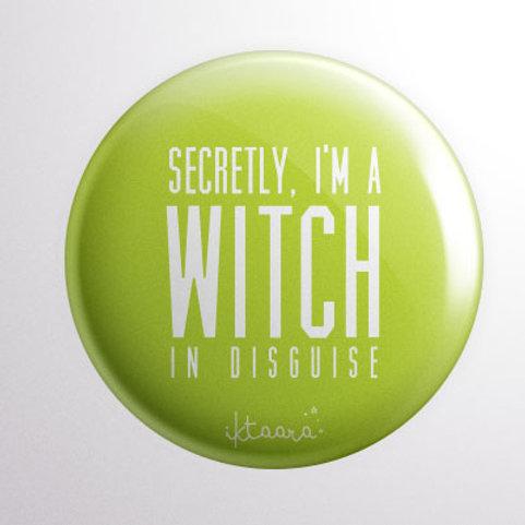 'Secretly, I'm a Witch' Badge