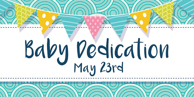 Spring2021_BabyDedication_AppGraphic_F4U