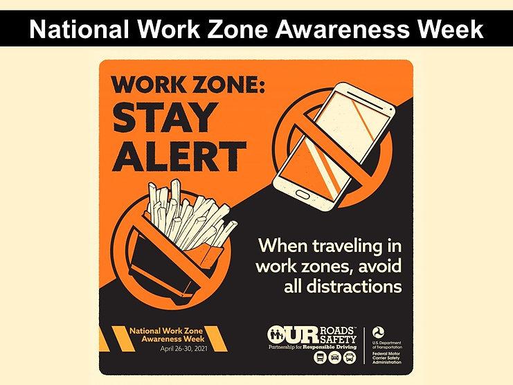 Work Zone Stay Alert.jpg