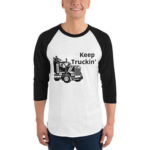 Keep Truckin' 3/4 sleeve raglan shirt