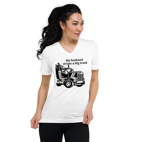 My Husband Drives a Big Truck V-Neck T-Shirt