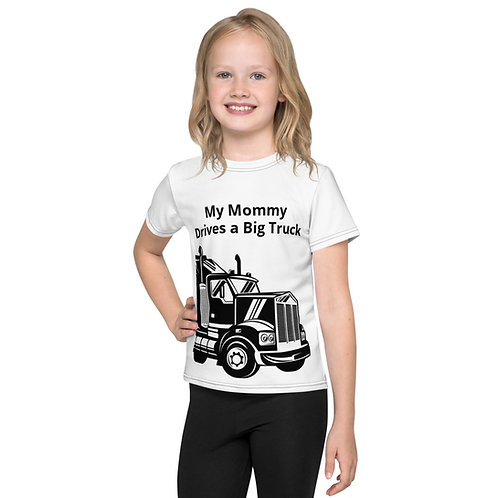 My Mommy Drives a Big Truck Shirt