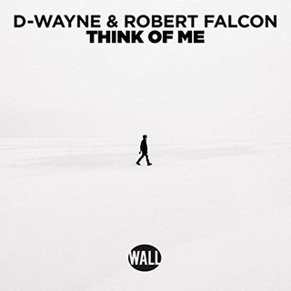 Robert Falcon - Think of Me