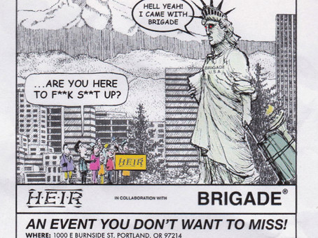 Brigade is Headed to the West Coast to F**k S**t Up!
