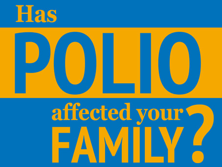 Has polio affected your family?