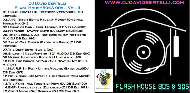 Flash House 80s & 90s - Vol. II