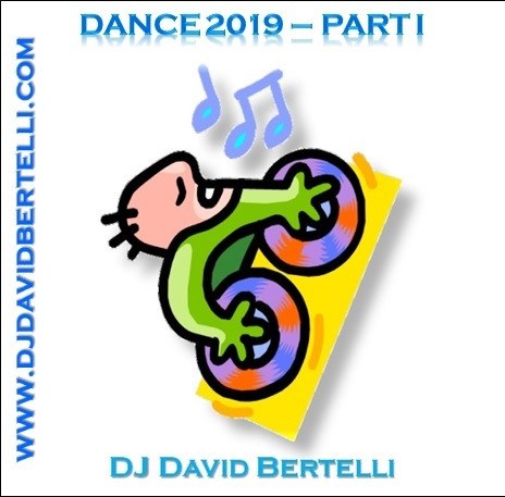 Dance 2019 - Part I, bby DJ David Bertelli