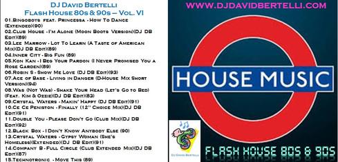 DJ David Bertelli - Flash House 80's & 90's - Vol. VI