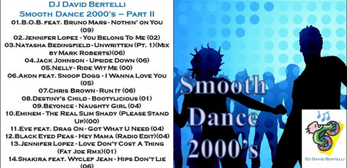 DJ David Bertelli - Smooth Dance 2000's - Vol. 1