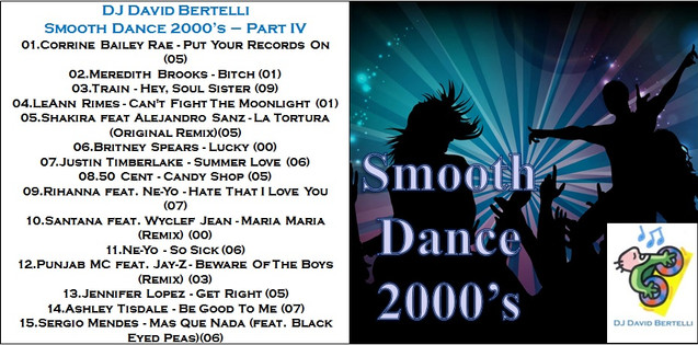 DJ David Bertelli - Smooth Dance 2000's - Vol. 4