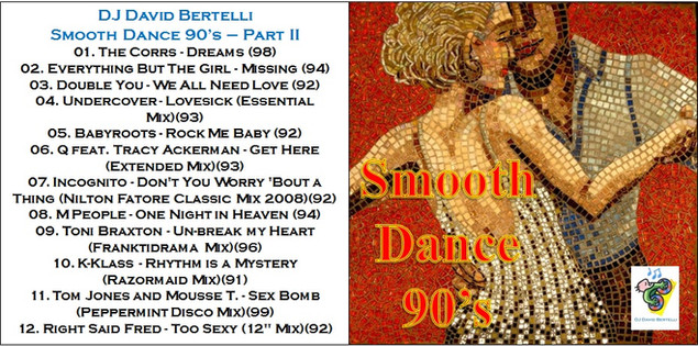 DJ David Bertelli - Smooth Dance 90's - Vol. I