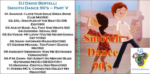 DJ David Bertelli - Smooth Dance 90's - Vol. V