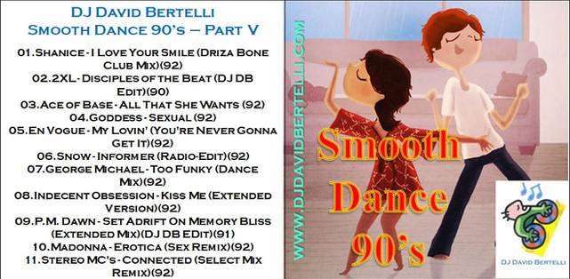 DJ David Bertelli - Smooth Dance 90's - Vol. V