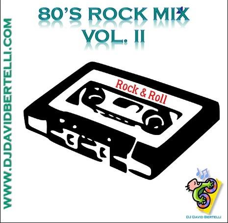 80's Rock Mix - Vol. II