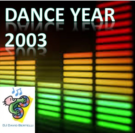 DJ David Bertelli -Dance Year 2003