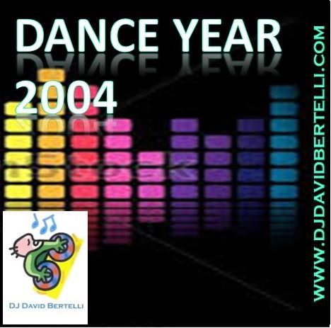 DJ David Bertelli - Dance Year 2004