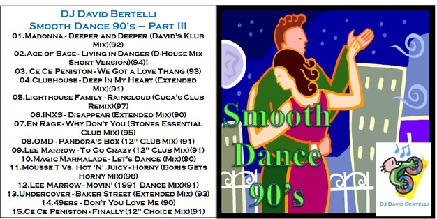 DJ David Bertelli - Smooth Dance 90's - Vol. III