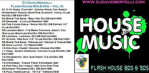 Flash House 80s & 90s - Vol. III
