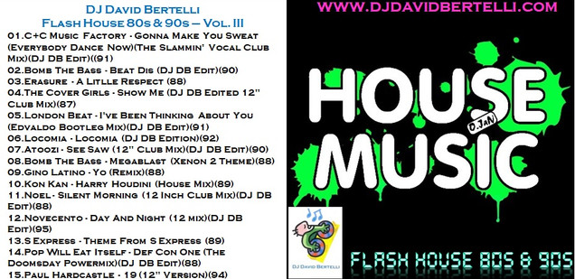 Flash House 80s & 90s - Vol. III