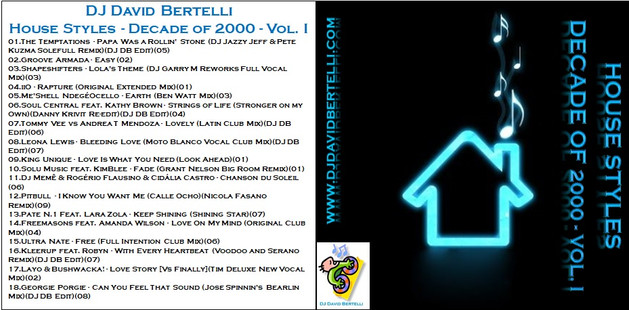 DJ David Bertelli - House Styles - Decade of 2000 - Vol. I